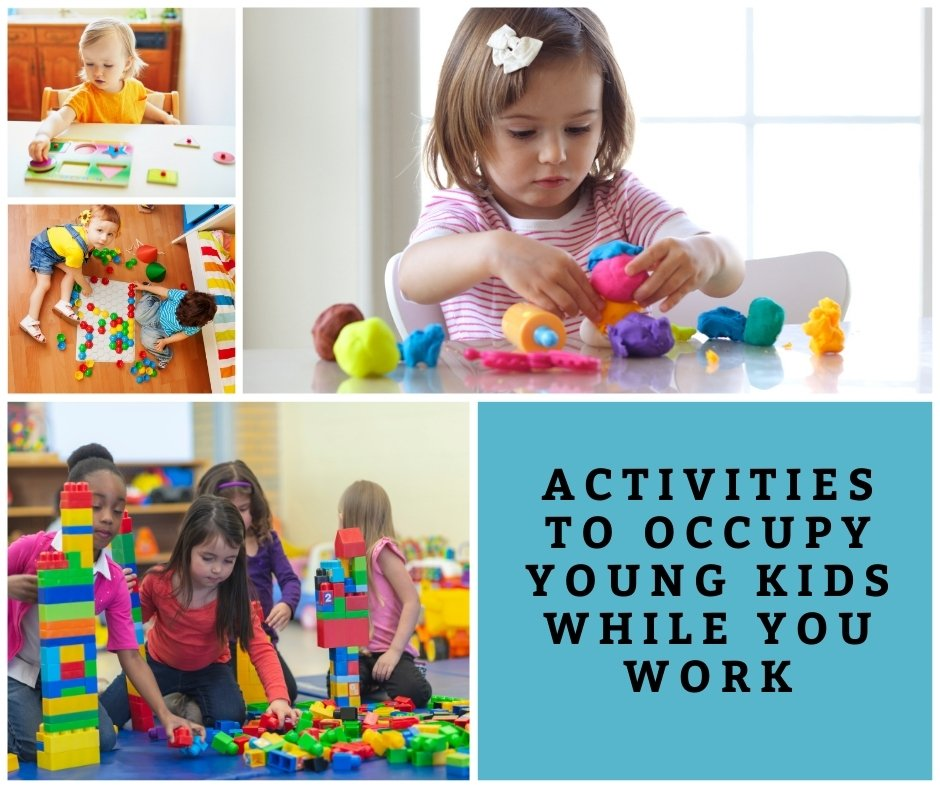 Activities to Occupy young kids while you work