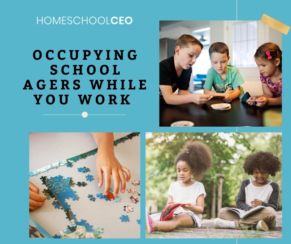 Activities to Occupy School Agers while you work
